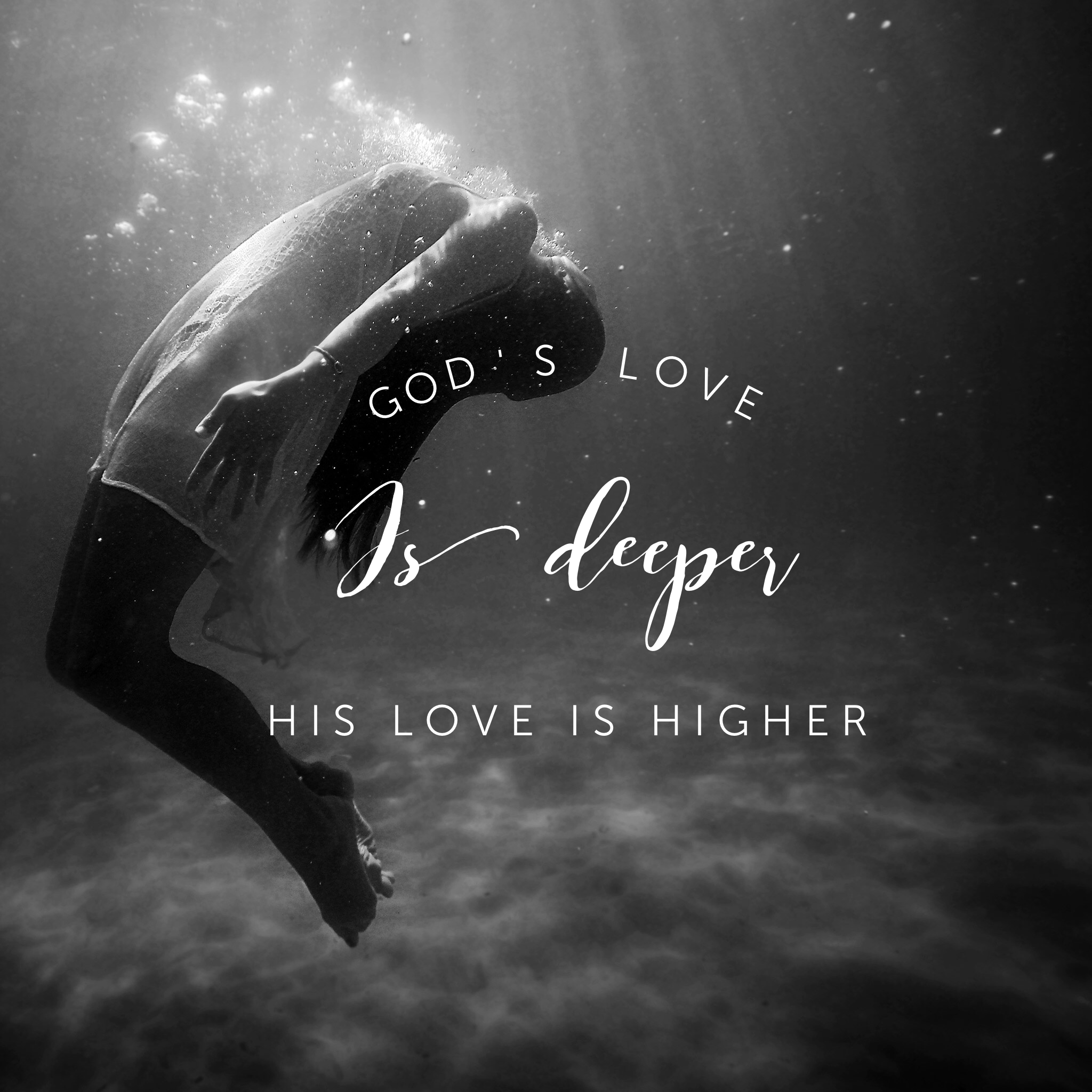 God's Love Is Deeper, Higher, and Better. | God=Love